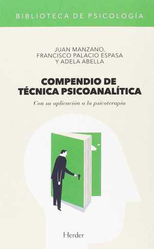 COMPENDIO DE TÉCNICA PSICOANALÍTICA. CON SU APLICACIÓN A LA PSICOTERAPIA