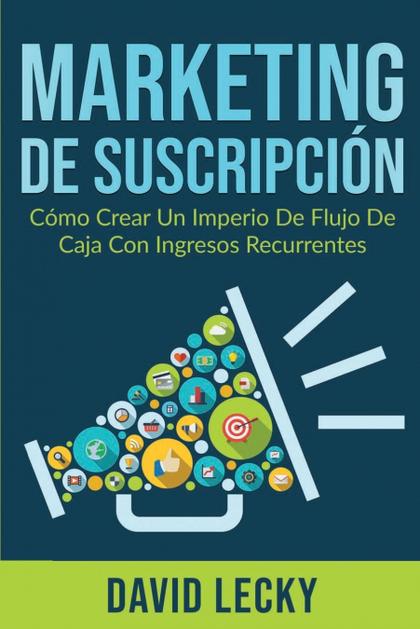 MARKETING DE SUSCRIPCIÓN