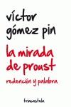 LA MIRADA DE PROUST : REDENCIÓN Y PALABRA