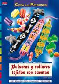 PULSERAS Y COLLARES TEJIDOS CON CUENTAS