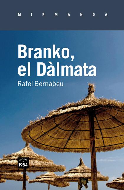 BRANKO, EL DÀLMATA