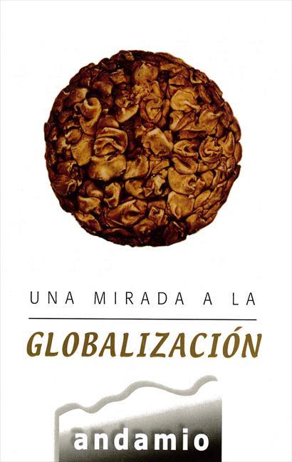 Una Mirada a la Globalización