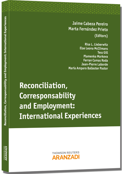 RECONCILIATION, CORRESPONSABILITY AND EMPLOYMENT : INTERNATIONAL EXPERIENCES