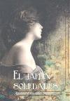 EL JARDÍN DE SOLEDADES