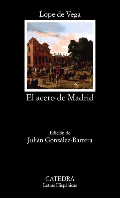 EL ACERO DE MADRID.