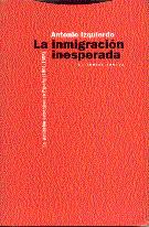 LA INMIGRACIÓN INESPERADA : LA POBLACIÓN EXTRANJERA EN ESPAÑA (1991-1995)