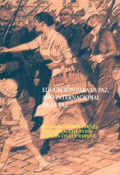 EDUCACIÓN PARA LA PAZ, EL 2000, AÑO INTERNACIONAL DE LA PAZ