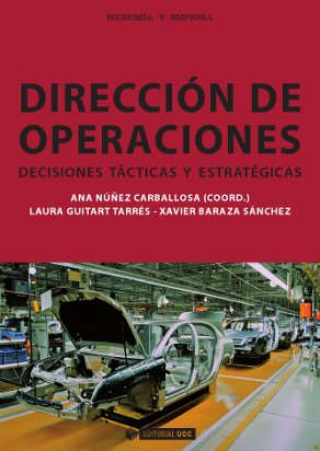 DIRECCIÓN DE OPERACIONES : DECISIONES TÁCTICAS Y ESTRATÉGICAS