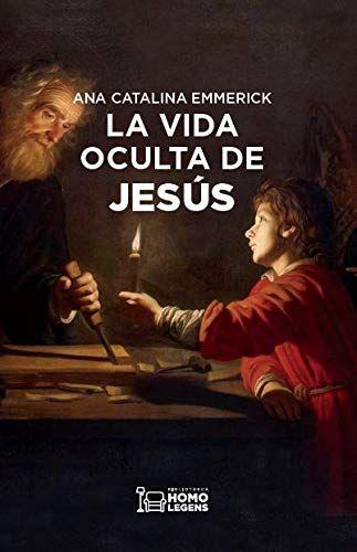 LA VIDA OCULTA DE JESÚS.