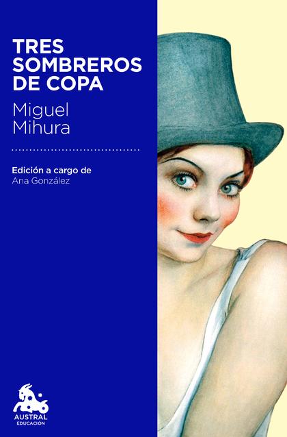TRES SOMBREROS DE COPA.