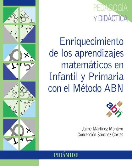 ENRIQUECIMIENTO DE LOS APRENDIZAJES MATEMÁTICOS EN INFANTIL Y PRIMARIA CON EL MÉ.