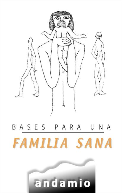 BASES PARA UNA FAMILIA SANA