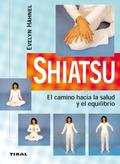 SHIATSU, EL CAMINO HACIA LA SALUD Y EL EQUILIBRIO.