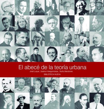 EL ABECÉ DE LA TEORÍA URBANA.