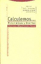 CALCULEMOS MATEMATICAS Y LIBERTAD