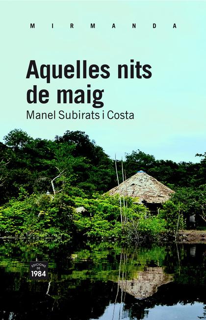 AQUELLES NITS DE MAIG