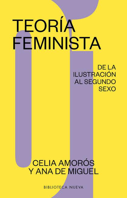 TEORÍA FEMINISTA 1. DE LA ILUSTRACIÓN A LA GLOBALIZACIÓN