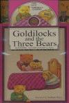 GOLDILOCKS AND THE THREE BEARS + CD.