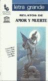 RELATOS DE AMOR Y MUERTE