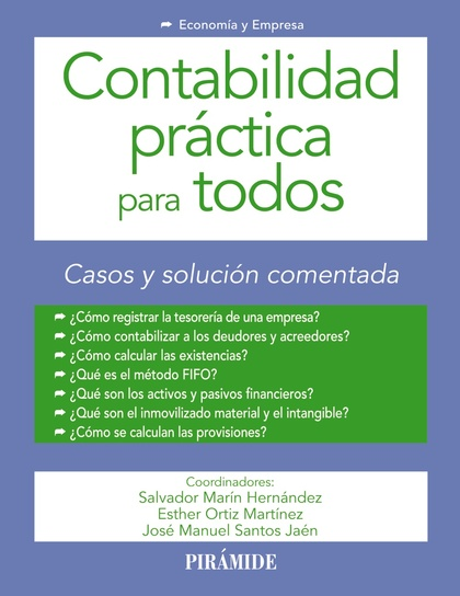 CONTABILIDAD PRÁCTICA PARA TODOS. CASOS Y SOLUCIÓN COMENTADA