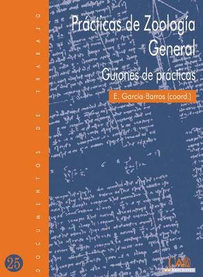 PRÁCTICAS DE ZOOLOGÍA GENERAL : GUIONES DE PRÁCTICAS
