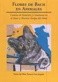 FLORES DE BACH EN ANIMALES : CAMINO DE SANACIÓN Y CONCIENCIA EN EL AMOR A NUESTROS AMIGOS DEL A