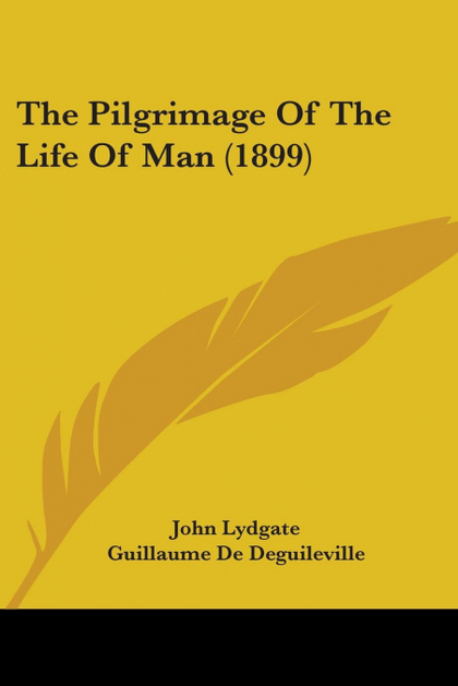 THE PILGRIMAGE OF THE LIFE OF MAN (1899)
