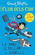 ELS CINC. LA JORDI VOL TALLAR-SE EL CABELL