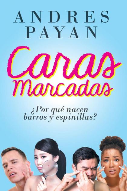 CARAS MARCADAS