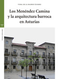 LOS MENÉNDEZ CAMINA Y LA ARQUITECTURA BARROCA EN ASTURIAS