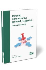 DERECHO ADMINISTRATIVO (GENERAL Y ESPECIAL) CASOS PRÁCTICOS (2).