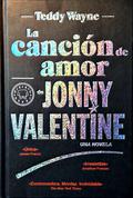 LA CANCIÓN DE AMOR DE JONNY VALENTINE.