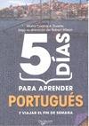 5 DÍAS PARA APRENDER PORTUGUÉS Y VIAJAR EL FIN DE SEMANA
