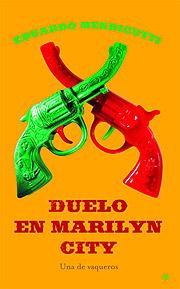 DUELO EN MARILYN CITY