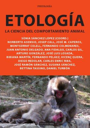 ETOLOGÍA : LA CIENCIA DEL COMPORTAMIENTO ANIMAL