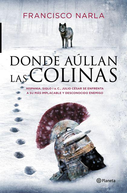 DONDE AÚLLAN LAS COLINAS.