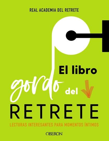 EL LIBRO GORDO DEL RETRETE.