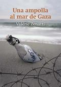 UNA AMPOLLA AL MAR DE GAZA