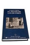 EL FESTÍN DE LOS BUITRES