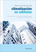 MANUAL PRÁCTICO DE CLIMATIZACIÓN EN EDIFICIOS.