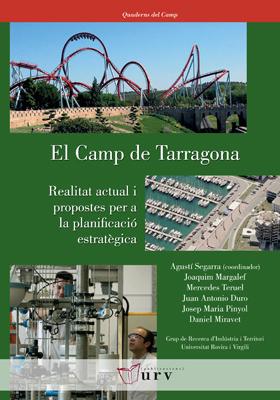 EL CAMP DE TARRAGONA : REALITAT ACTUAL I PROPOSTES PER A LA PLANIFICACIÓ ESTRATÈGICA
