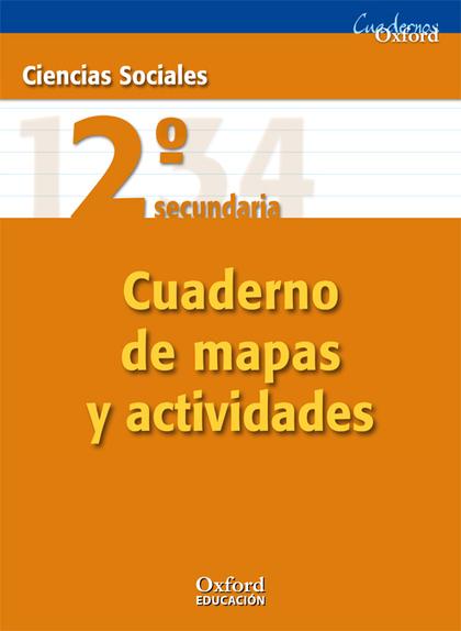 CUADERNOS OXFORD, CIENCIAS SOCIALES, 2 ESO. CUADERNO DE ACTIVIDADES