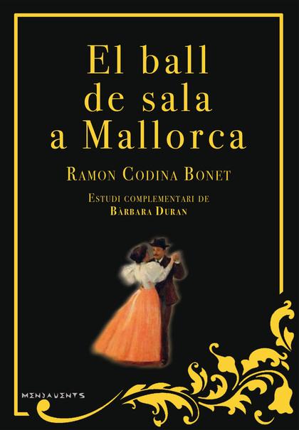 EL BALL DE SALA A MALLORCA.