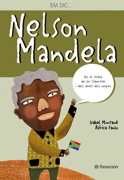 EM DIC... NELSON MANDELA. CATALAN