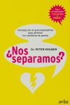 ¿NOS SEPARAMOS?: CONSEJOS DE UN GRAN ESPECIALISTA PARA AFRONTAR LOS CONFLICTOS DE PAREJA
