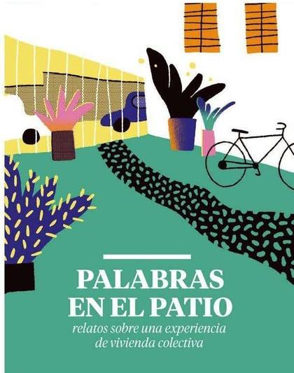 PALABRAS EN EL PATIO.
