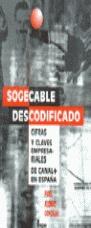 SOGECABLE DESCODIFICADO CIFRAS Y CLAVES EMPRESARIA
