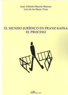 EL MUNDO JURÍDICO EN FRANZ KAFKA. EL PROCESO.