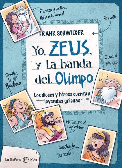 YO, ZEUS, Y LA BANDA DEL OLIMPO.