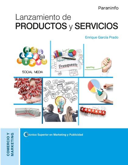 LANZAMIENTO DE PRODUCTOS Y SERVICIOS.
